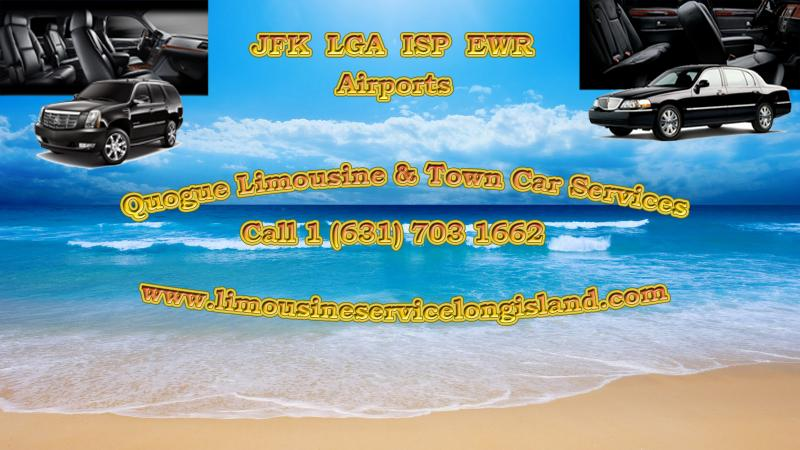 QUOGUE LIMOUSINE, SUV, TOWN CAR